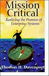 Mission Critical: Realizing the Promise of Enterprise Systems