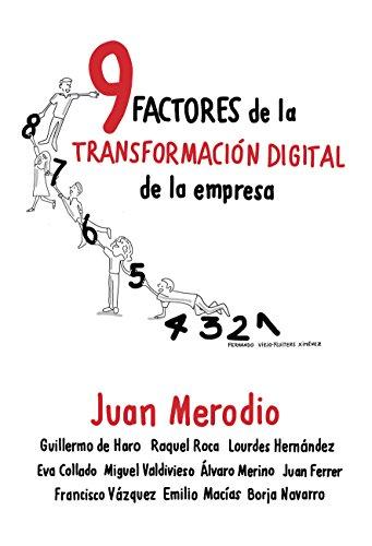 9 Factores de la Transformación Digital de la Empresa