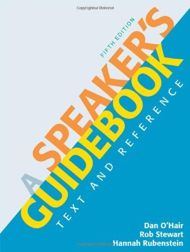A Speaker's Guidebook: Text and Reference by O'Hair, Dan, Stewart, Rob, Rubenstein, Hannah (2011) Plastic Comb