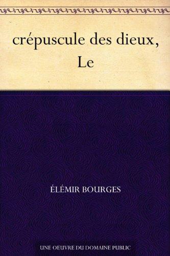 Couverture du livre crépuscule des dieux, Le