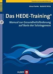 Das HEDE-Training®. Manual zur Gesundheitsförderung auf Basis der Salutogenese