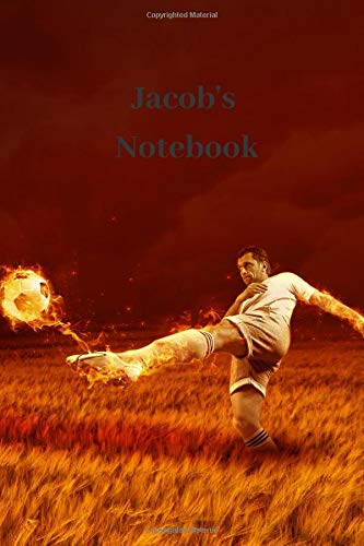 Jacob's Notebook: Personalised Football Cover Notebook | 160 Ruled Pages | 6x9 Journal | Paperback Diary | Glossy Finish por Nikki J Dalby