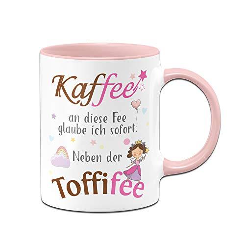 Tassenbrennerei Tasse mit Spruch Kaffee an die Fee Glaube ich neben der Toffifee Tassen mit Sprüchen lustig