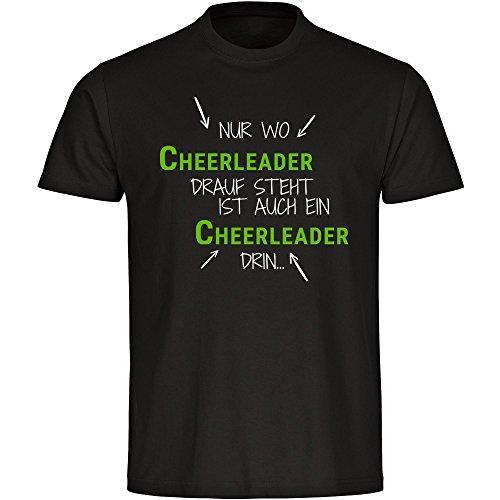 T-Shirt Nur wo Cheerleader drauf steht ist auch ein Cheerleader drin schwarz Herren Gr. S bis 5XL, Größe:L (T-shirt Designs Cheerleader)