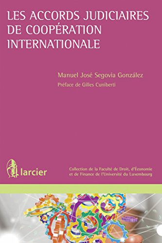 Les accords judiciaires de coopération internationale