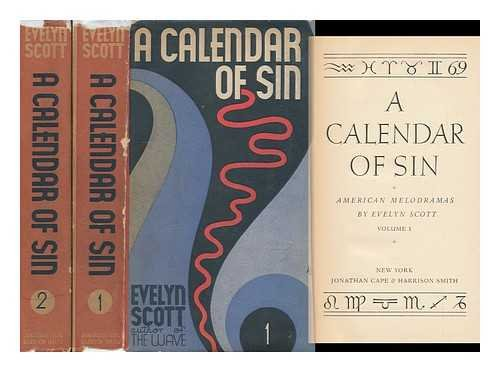 A Calendar of Sin, American Melodramas, by Evelyn Scott