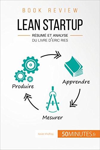 Lean Startup d'Eric Ries (Book Review): Résumé et analyse du livre d'Eric Ries