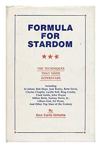 Formula for Stardom. the Techniques That Made Superstars