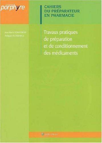 Travaux pratiques de préparation et de conditionnement des médicaments