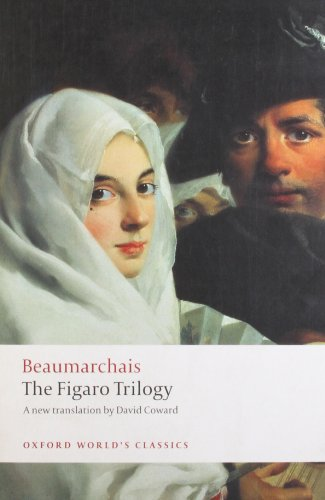 the-figaro-trilogy-the-barber-of-seville-the-marriage-of-figaro-the-guilty-mother-oxford-worlds-clas