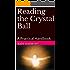 Reading the Crystal Ball: A Practical Handbook