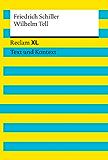Wilhelm Tell: Reclam XL - Text und Kontext