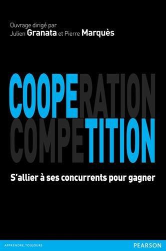 Coopétition : S'allier à ses concurrents pour gagner