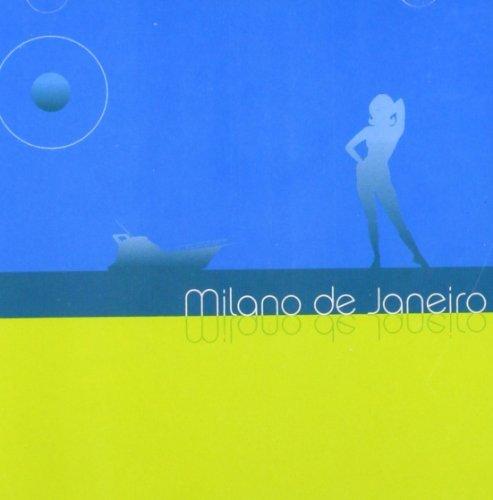 Milano 18 (Milano De Janeiro by Various (2005-02-18))