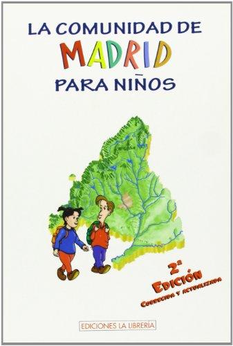 La Comunidad de Madrid para niños por From Ediciones La Libreria