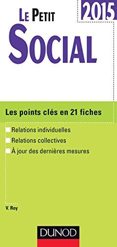 Le petit social : Les points clés en 21 fiches par Véronique Roy