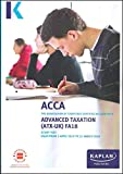 ADVANCED TAXATION (ATX) (FA18) (Acca Study Texts)