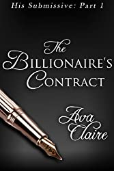 The Billionaire's Contract (His Submissive, Part One) (His Submissive Series Book 1) (English Edition)
