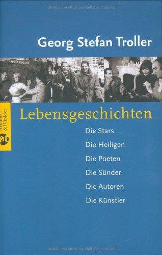 lebensgeschichten-die-stars-die-heiligen-die-poeten-die-snder-die-autoren-die-knstler