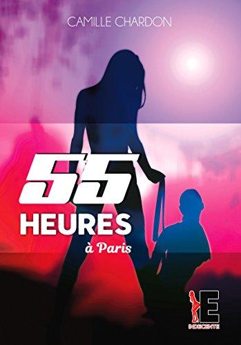 55 heures à Paris par [Chardon, Camille]
