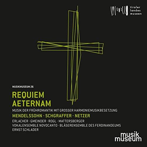 Requiem Aeternam - Sakralmusik der Frühromantik mit grosser Harmoniemusikbesetzung