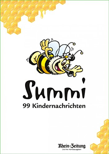 Summi - 99 Kindernachrichten: Mehr als ein Kinderlexikon