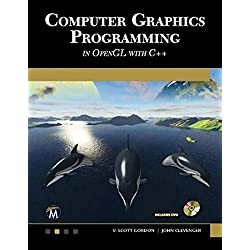 Computer Graphics Programming in OpenGL with C++ (Computer Science)