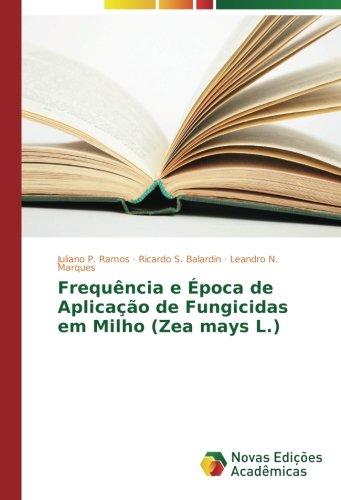 frequencia-e-epoca-de-aplicacao-de-fungicidas-em-milho-zea-mays-l