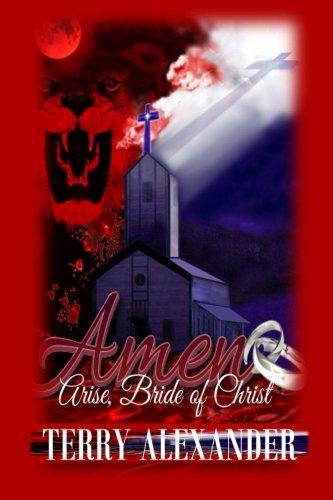 Amen: Arise, Bride of Christ