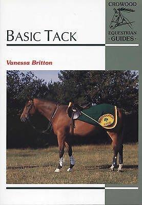 Basic Tack (Crowood Equestrian Guides) por Vanessa Britton