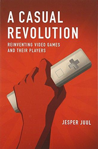 Casual Revolution (The MIT Press) por Jesper Juul