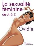 Image de La Sexualité féminine de A à Z (OSEZ EN GRAND)