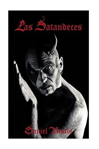 Las Satandeces: Un ensayo sobre Satanismo por Daniel ( Noctis)