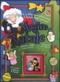 Un magico Natale. Ediz. illustrata