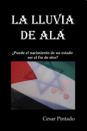 La Lluvia de Alá por César Pintado Rodríguez