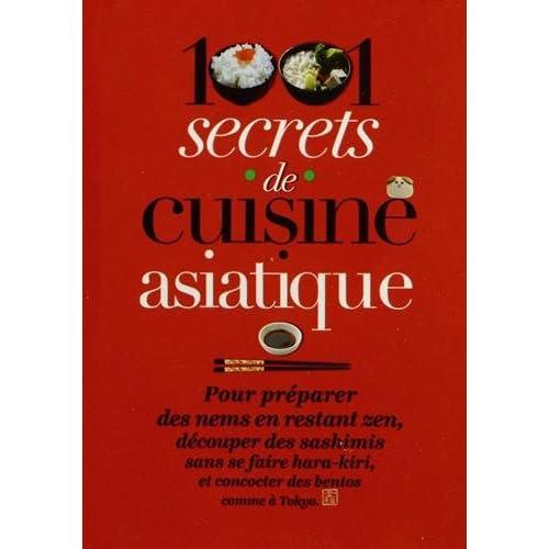 1001 secrets de cuisine asiatique