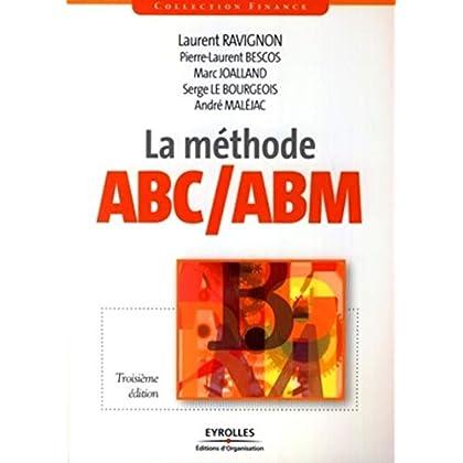 La méthode ABC/ABM: Rentabilité mode d'emploi