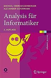 Analysis für Informatiker: Grundlagen, Methoden, Algorithmen (eXamen.press) (German Edition)