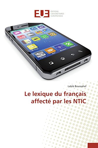 Le lexique du français affecté par les ntic par Labib Boussahel