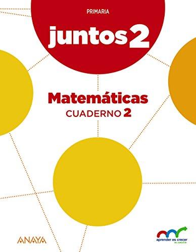 Portada del libro Aprender es crecer juntos 2.º Cuaderno de Matemáticas 2. (Aprender es crecer juntos en conexión) - 9788467886221