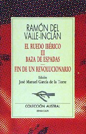 Baza De Espadas / Fin De Un Revolucionario: Fin De Un Revulucionari