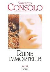 Ruine immortelle