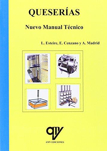 Queserías. Nuevo Manual Técnico