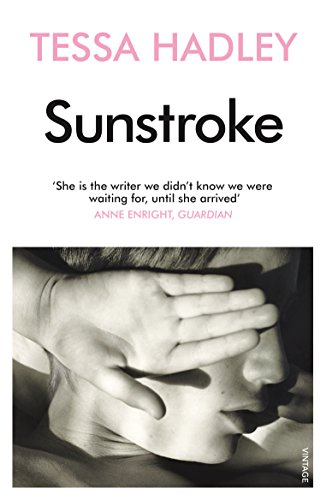 Sunstroke and Other Stories por Tessa Hadley