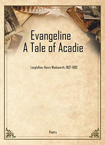 evangeline longfellow
