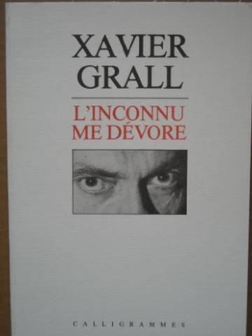 L'Inconnu me dévore par Xavier Grall