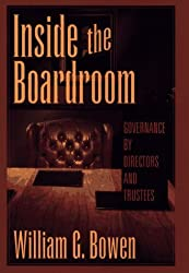 Inside the Boardroom: Governance by Directors and Trustees by William G. Bowen (1994-06-15)