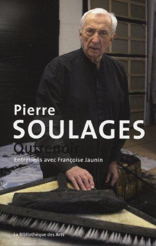 Pierre Soulages. Outrenoir