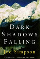 Dark Shadows Falling by Joe Simpson (1997-08-21)