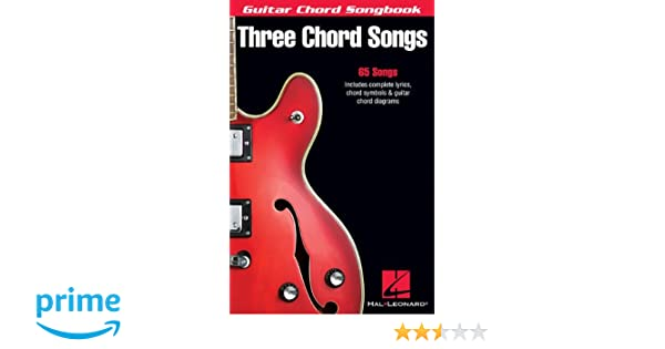Three Chord Songs (Guitar Chord Songbooks): Amazon.co.uk: Hal ...